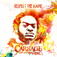 Carnage Respect The Name